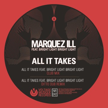 Marquez Ill – All It Takes Feat. Bright Light Bright Light EP