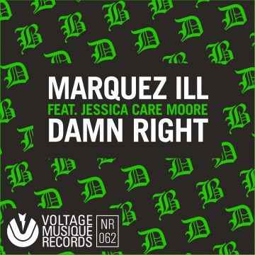 Marquez Ill – Damn Right Feat. J.C. Moore