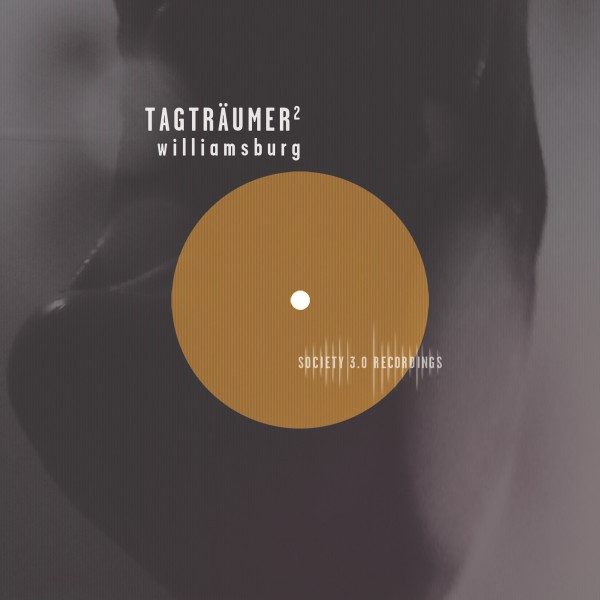 Tagträumer² – Williamsburg (Marquez Ill & HELMS Remix)